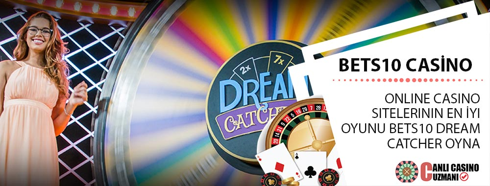 Bets10 Casino Dream Catcher