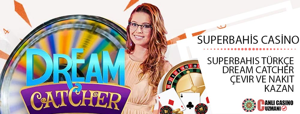 superbahis casino türkçe dream catcher